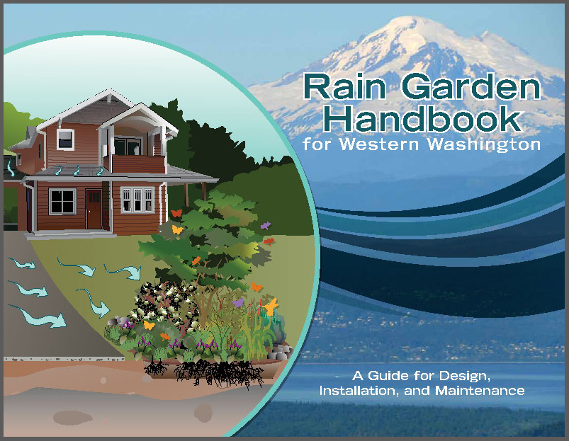 View the Rain Garden Handbook for Western Washington Homeowners